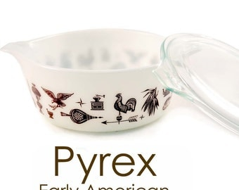 Early American Round Pyrex Casserole Dish
