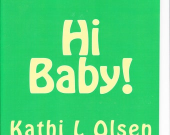 Hi Baby a book for moms and grandmas