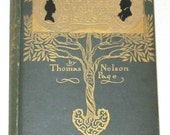 Vintage antique book - The Old Gentleman of the Black Stock by Thomas Nelson Page 1901