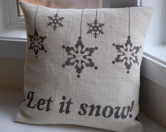 Burlap Christmas/winter pillow  handpainted with snowflake ornaments and Let it snow