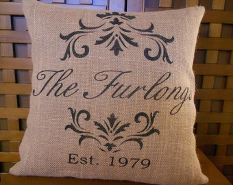 Burlap pillow with family name - established date - personalized pillow