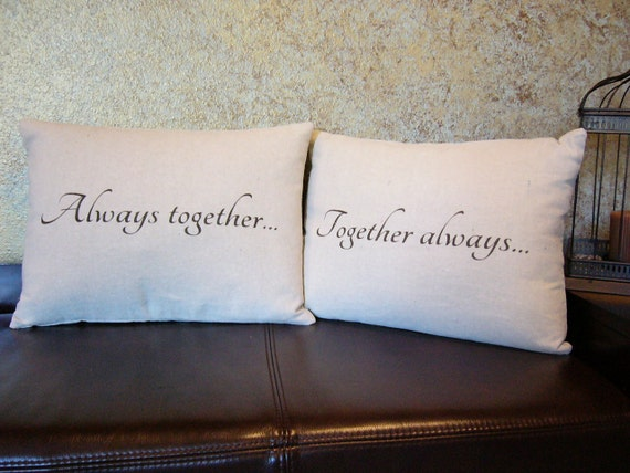 Together always and Always together pillows in osnaburg cotton fabric