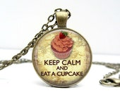 Keep Calm Eat a Cupcake Necklace Glass Art Pendant Picture Pendant Photo Pendant Handcrafted Jewelry by Lizabettas (1026)