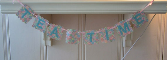 """FREE SHIPPING - A Glittered """"Tea Time"""" Banner"""