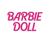 "Barbie Doll Machine Embroidery Font - Sizes 1"",2"",3"",4"" BUY 2 get 1 FREE"