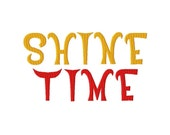 "Shine Time Machine Embroidery Font - Sizes 1"",2"",3"",4"" BUY 2 get 1 FREE"