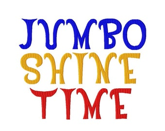 "JUMBO Shine Time Machine Embroidery Font - Sizes 5"",6"",7"" BUY 2 get 1 FREE"