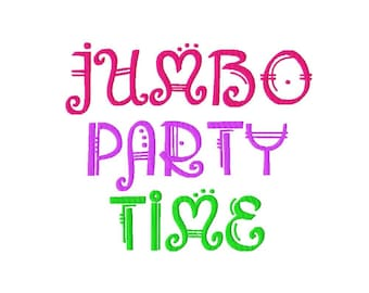 """JUMBO Party Time Machine Embroidery Font - Sizes 5"""",6"""",7"""", and 5x7 Hoop - BUY 2 get 1 FREE"""