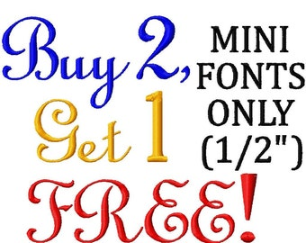 "Buy ANY 2 MINI Fonts - 1/2"" Only - Get 1 Mini Font FREE"