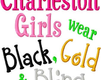 Charleston Girls wear Black, Gold and Bling - Machine Embroidery Design -  8 Sizes