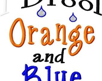 I Drool Orange and Blue - Machine Embroidery Design - 8 Sizes
