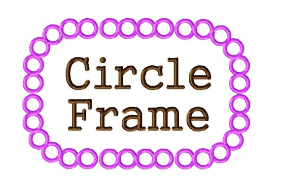 Circle Frame Design - Machine Embroidery - 8 different sizes