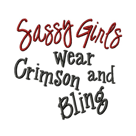 Sassy Girls wear Crimson and Bling - Machine Embroidery Design - 7 Sizes