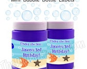 Under The Sea Party - Personalized Mini Bubble Bottle Labels - DIY Party Printables - Digital Download and Print