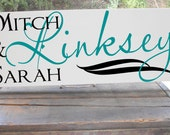 "First and Last Name Sign 7.5x19"" In your Choice Of Colors, Makes a great Wedding Gift"