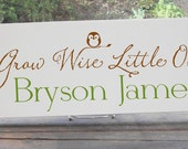 "Grow Wise Little Owl Sign Includes Personalized Name 7.5x19"" In Your Choice of Colors, Perfect for A Baby Shower or Birthday Gift"