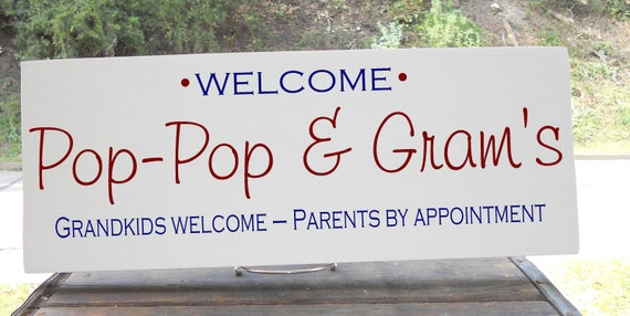 """Personalized Grandparent Sign """"Grandkids Welcome-Parents By Appoinment"""" 7.5x19""""  Choice of Colors, GREAT ANNIVERSARY PRESENT"""