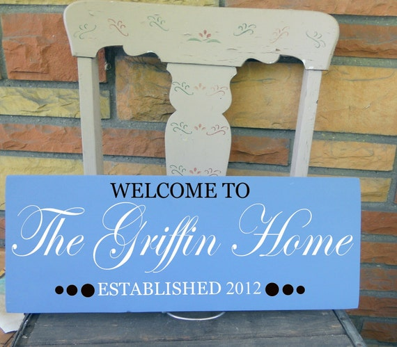 Family Home Welcome Sign With Established Date Makes A Great Wedding Gift