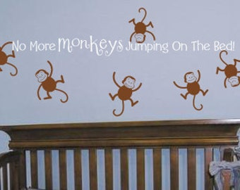 No More Monkeys Jumping On The Bed - LARGE Vinyl Wall Art - Wall Decal Sticker