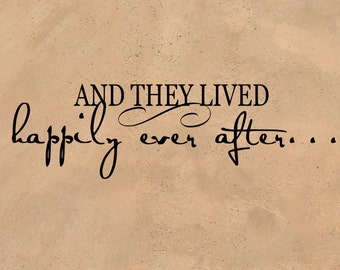 """Sale Discount And They Lived Happily Ever After.. - Vinyl Wall Decal Sticker for Wall Tile or Frame 18"""" x 5.25""""  PKFAF019"""