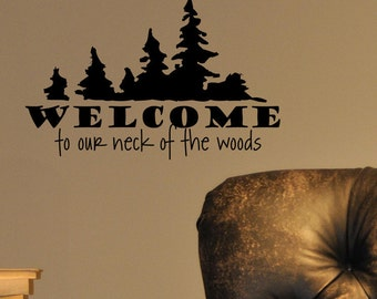 """Sale Discount Welcome To Our Neck of the Woods - Wall Words Small 8.5"""" x 5.5""""  PKGHB003"""