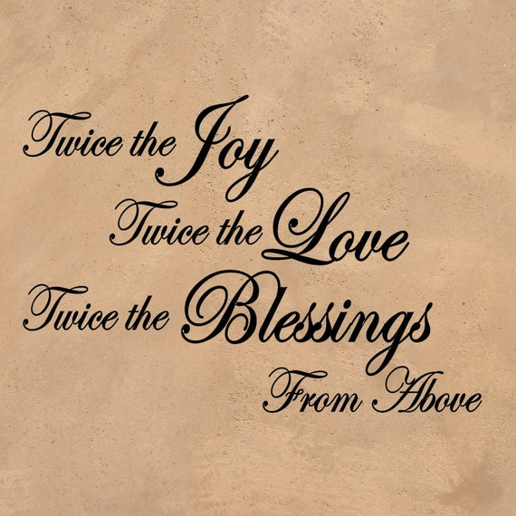 "Extra Large Twins Quote ""Twice The Joy Twice The Love Twice The Blessings From Above"" Wall Art Vinyl Quote 32"" x 22"""