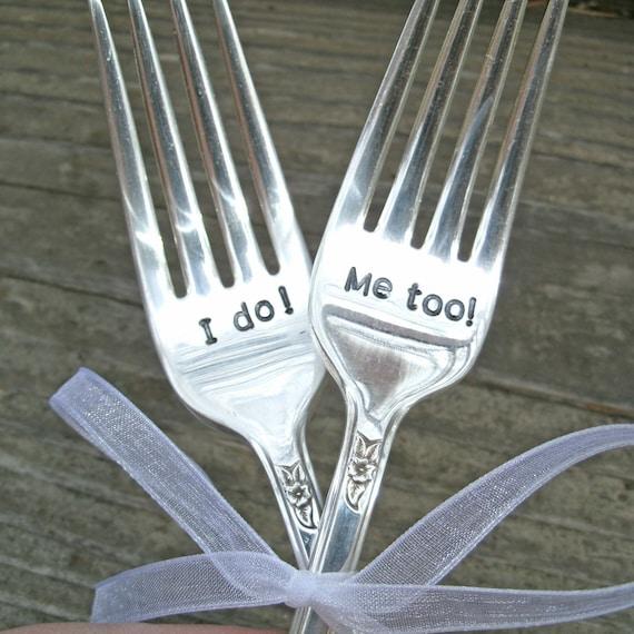 I do Me too wedding forks -Wedding Forks - Personalized Forks -  Custom Wedding Forks