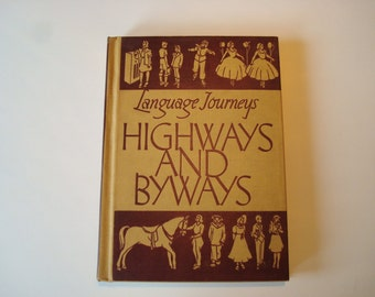 Book 'Highways And Byways'  school book 1938 Johnson Publishing Co.