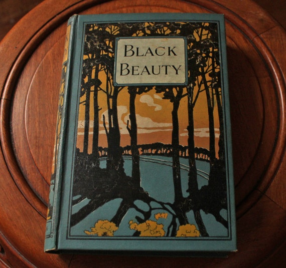 Black Beauty - Antique Hardcover Book / Novel from the Early 1900s - Anna Sewell