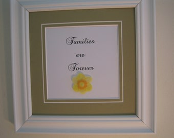"""Framed quote about family 9x9 - """"Families are forever"""""""