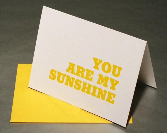 You Are My Sunshine Letterpress Card