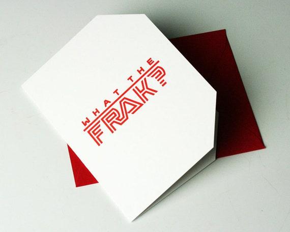 What the Frak Letterpress Card - Battlestar Galactica (BSG)