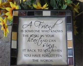 A friend is someone who knows the song in your heart