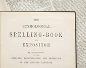 Victorian Spelling Book and Expositor