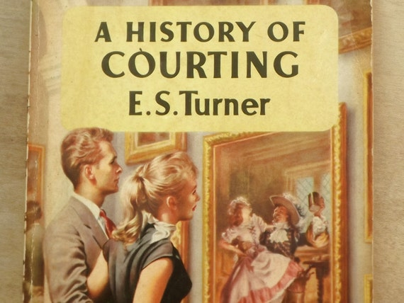 Vintage 1950s book A History of Courting
