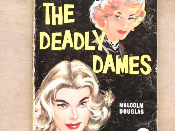 Vintage 1960s paperback fiction The Deadly Dames by Malcolm Douglas