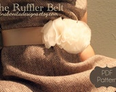 The Ruffler Belt, PDF Pattern, Newborn-Ladies