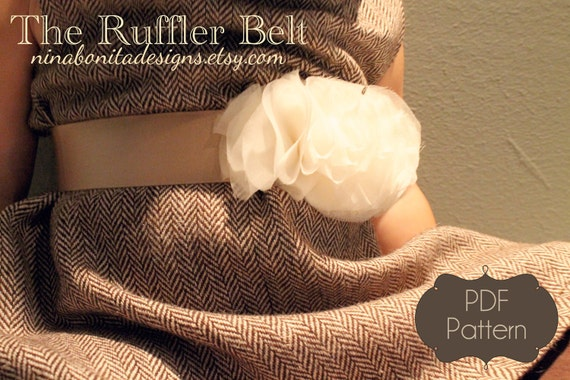 The Ruffler Belt, PDF Sewing Pattern, Newborn to Girls to Ladies, Instant Download Tutorial