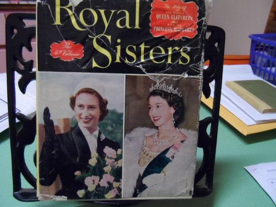 Royal Sisters Princess Margaret & Queen Elizabeth