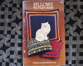 Vintage Coats And Clark PILLOW To Flip Over Booklet Knit Or Crochet Issue 252.