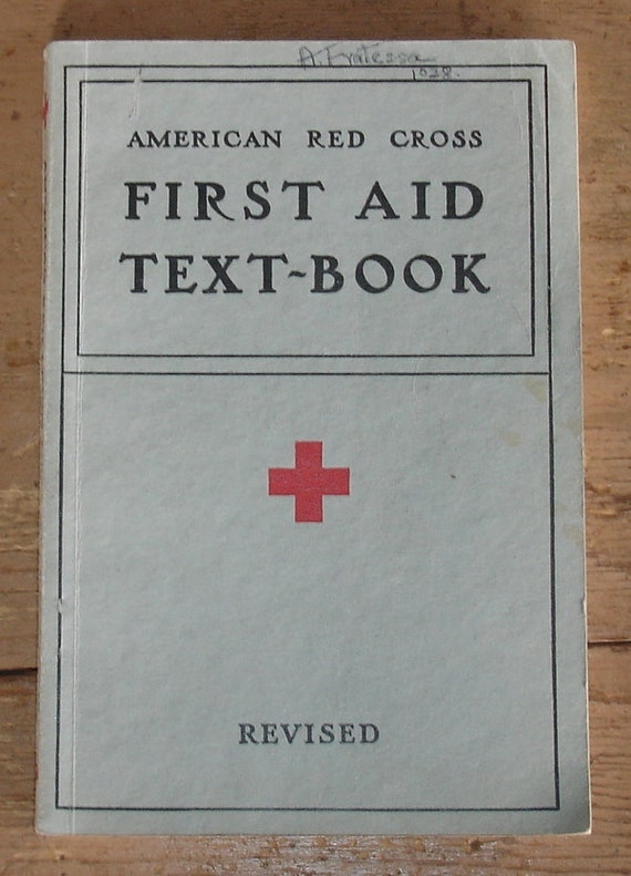 1937 book American Red Cross First Aid Text-Book 114 illustrations in black and white from Diz Has Neat Stuff