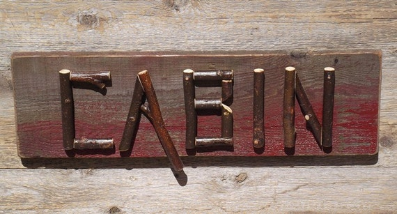 Rustic camp sign, cabin sign, real twig letters, vintage barn board, red paint, one of a kind.