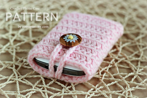 Crochet Pattern - Crocheted Cell Phone Cover (Pattern No. 019) - INSTANT DIGITAL DOWNLOAD
