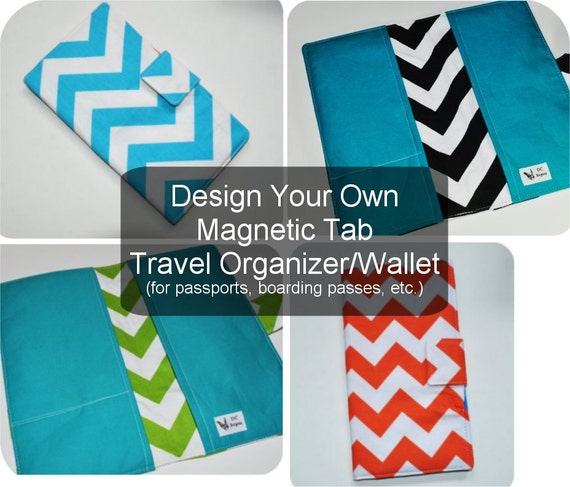 Chevron Print Travel Organizer. Fabric Travel Wallet. Magnetic Clasp Tab Closure. Design Your Own.