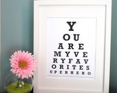ETSY - You are my very favorite superhero - Eye Chart Print