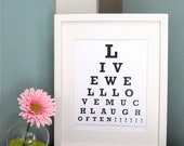 ETSY - Live well love well laugh often - Eye Chart Print ( Personalized Message )