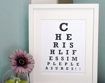 ETSY - Cherish lifes simple pleasures - Eye Chart Print