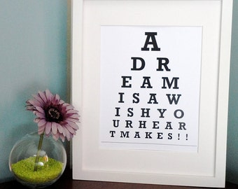 ETSY - A dream is a wish your heart makes - Eye Chart Print