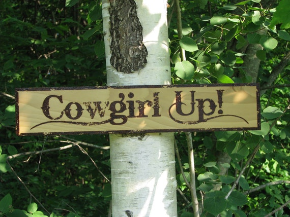 COWGIRL UP - Wood Pyrography - Wood Sign
