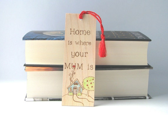 Mother's day bookmark - wood pyrography - Mothers day Home is where your Mum is